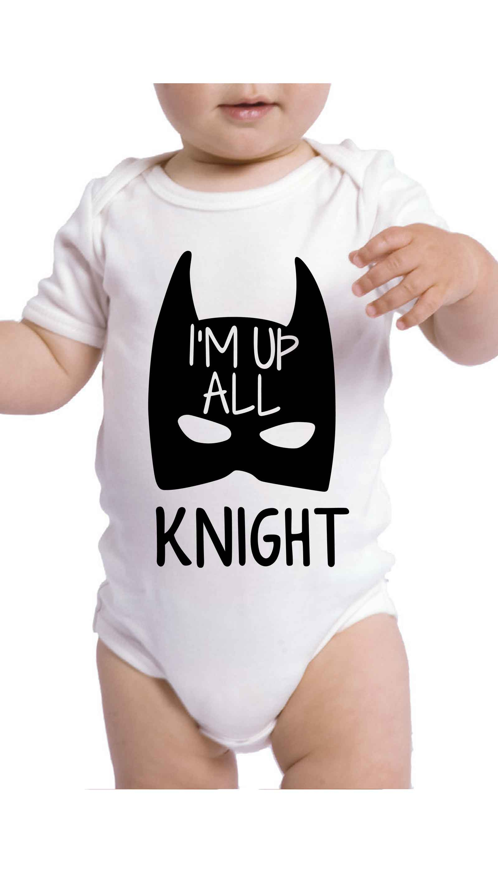 I'm Up All Knight Cute & Funny Baby Infant Onesie | Sarcastic ME