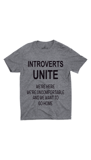 Introverts Unite Gray Unisex T-shirt | Sarcastic ME