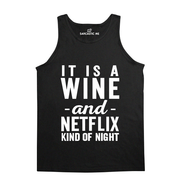 Wine And Netflix Kind Of Night Black Unisex Tank Top | Sarcastic Me