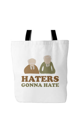 Haters Gonna Hate White Tote Bag | Sarcastic Me