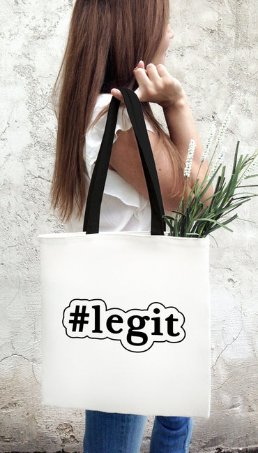 Legit Funny & Clever Tote Bag Gift | Sarcastic ME
