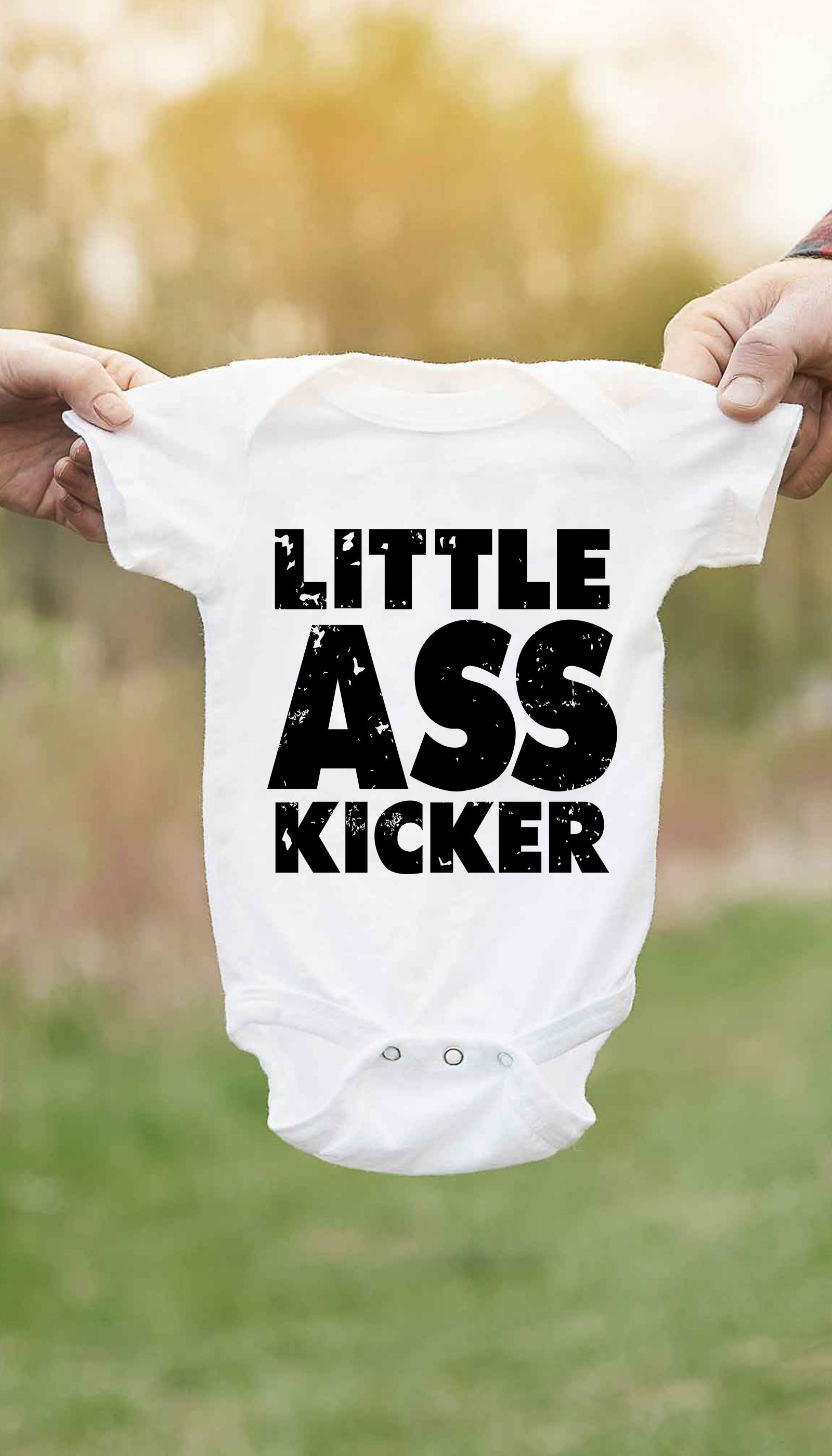 Little Ass Kicker Cute & Funny Baby Infant Onesie | Sarcastic ME