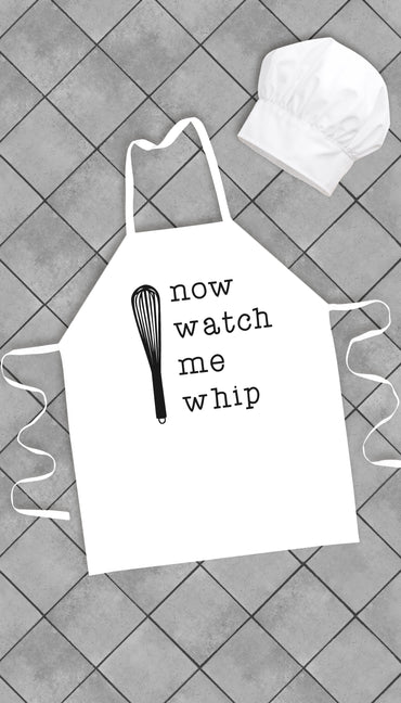 Now Watch Me Whip Funny Kitchen Apron | Sarcastic Me