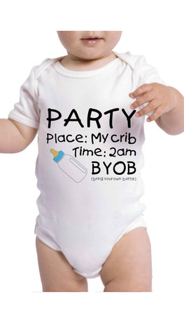 Party In My Crib BYOB Cute & Funny Baby Infant Onesie | Sarcastic ME