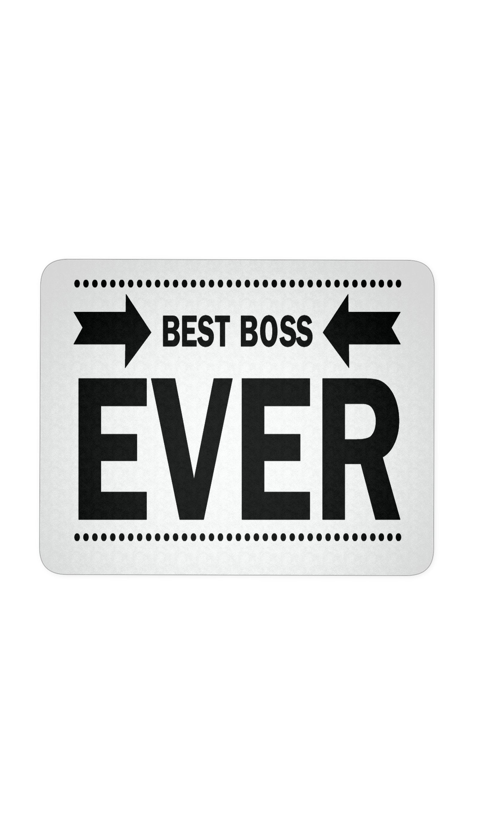 Best Boss Ever White Mouse Pad | Sarcastic ME
