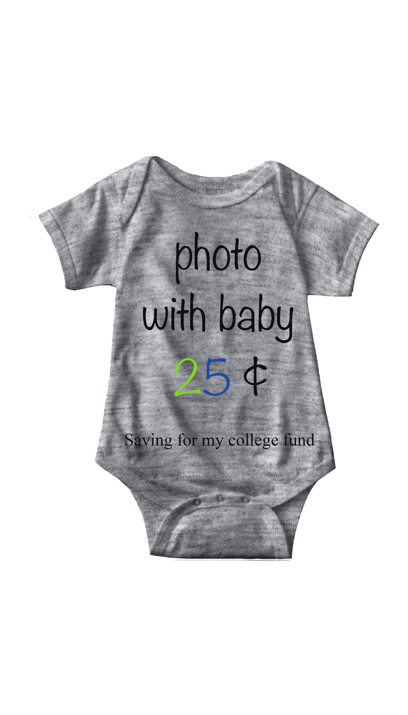 Photo With Baby Gray Infant Onesie | Sarcastic ME