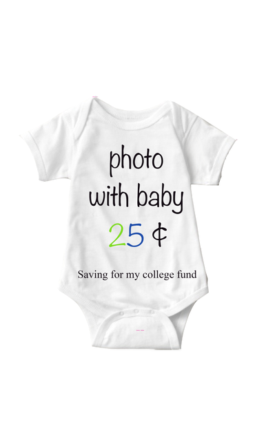 Photo With Baby White Infant Onesie | Sarcastic ME