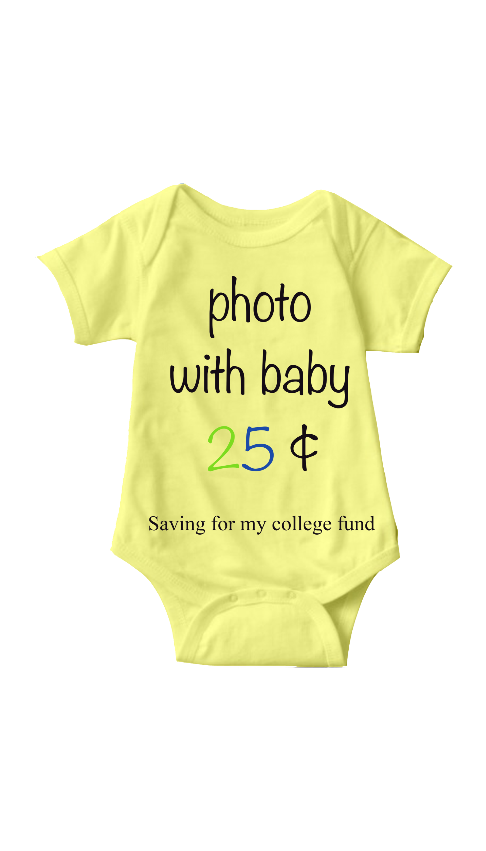 Photo With Baby Yellow Infant Onesie | Sarcastic ME