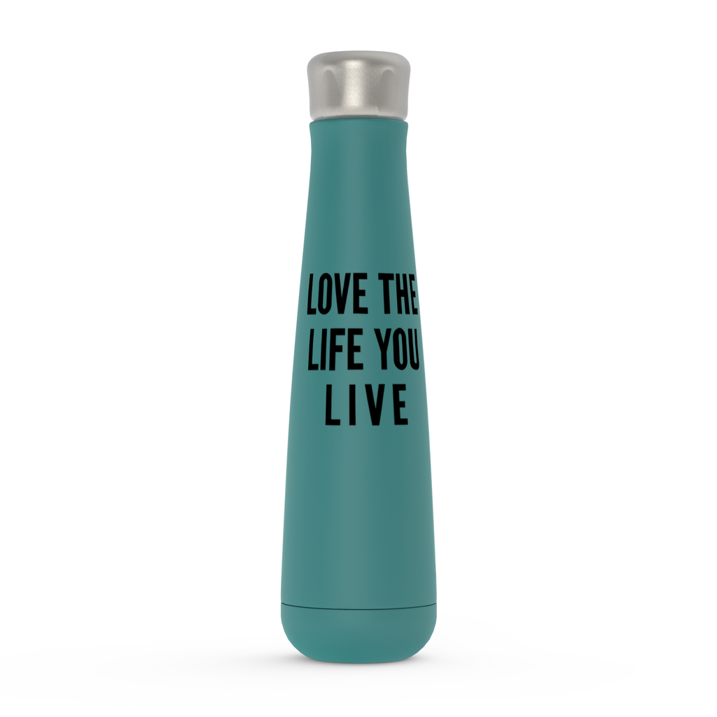 Love The Life You Live Peristyle Water Bottles