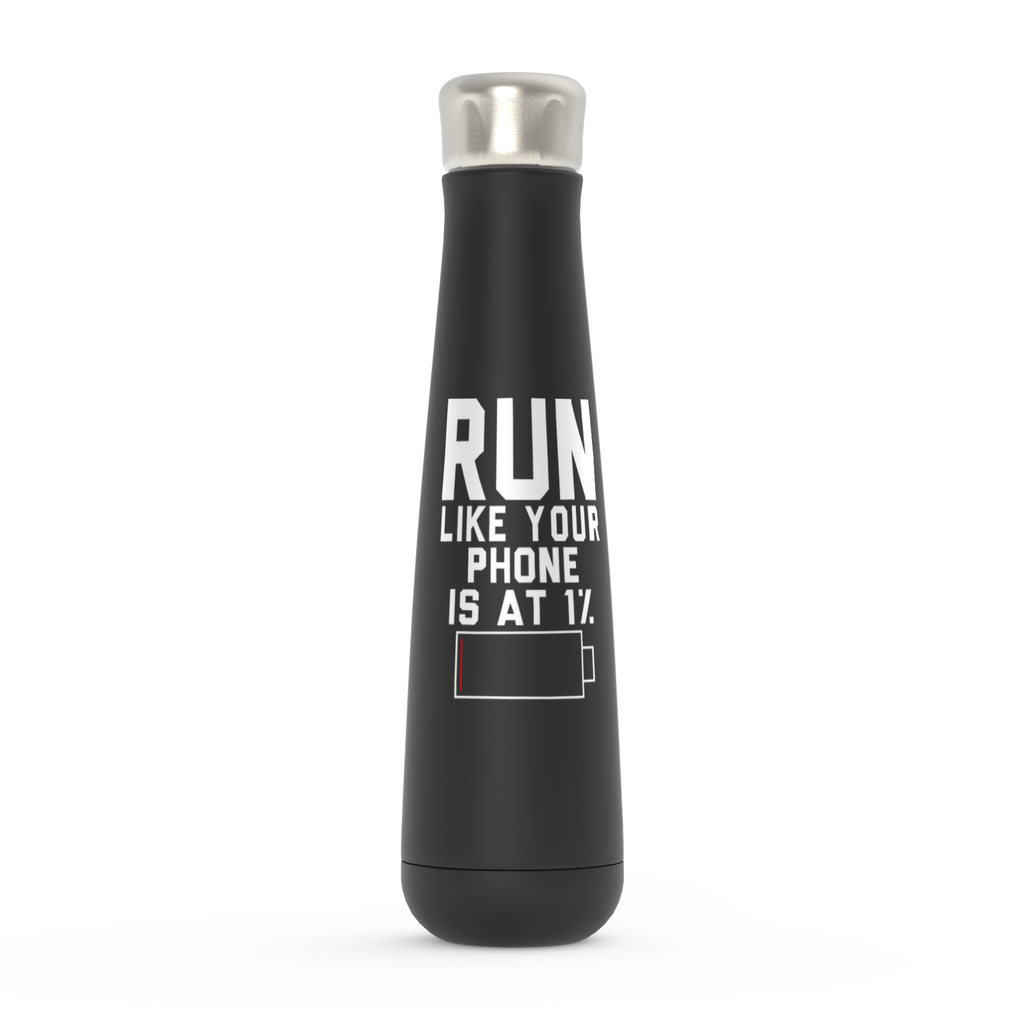Run Like Your Phone Is At 1% Peristyle Water Bottles