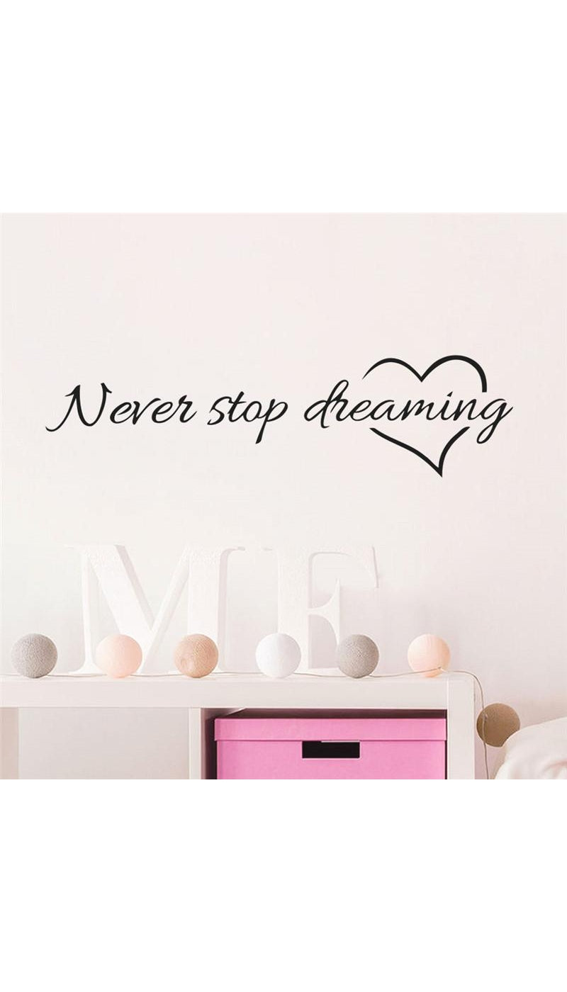 Never Stop Dreaming Wall Decal