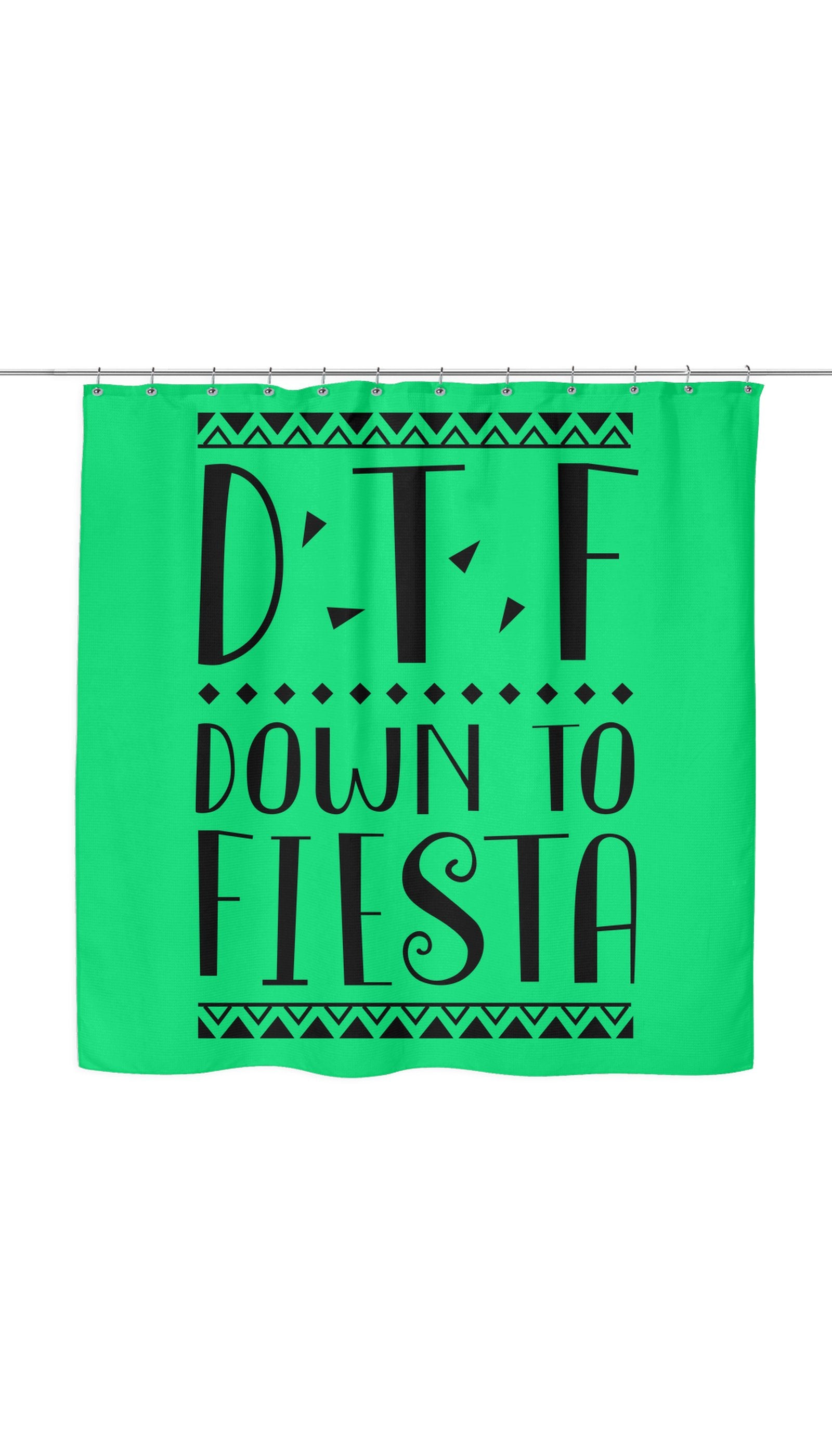 DTF Down To Fiesta Shower Curtain