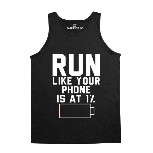 Run Like Your Phone Is At 1 % Black Unisex Tank Top | Sarcastic Me