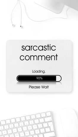 Sarcastic Comment Loading Funny Office Mouse Pad