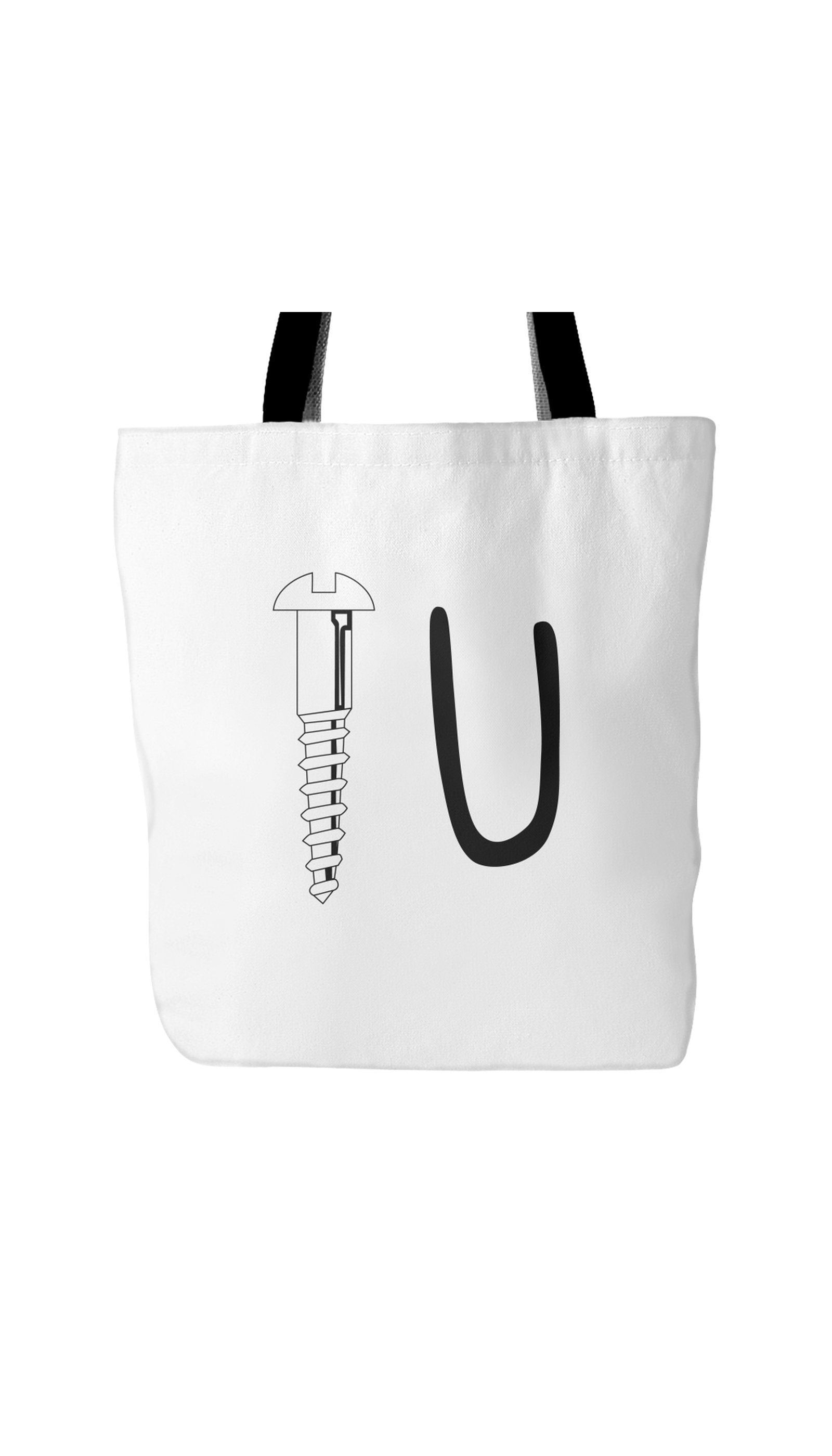 Screw You White Tote Bag | Sarcastic Me
