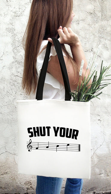 Shut Your Music Note White Tote Bag | Sarcastic Me