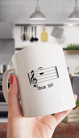 Shut Up Musical Note Mug | Sarcastic Me