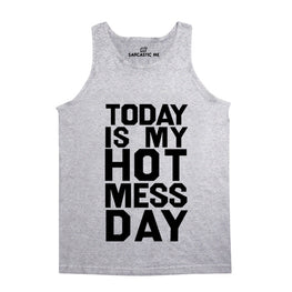 Today Is My Hot Mess Day Gray Unisex Tank Top | Sarcastic Me