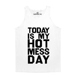 Today Is My Hot Mess Day White Unisex Tank Top | Sarcastic Me