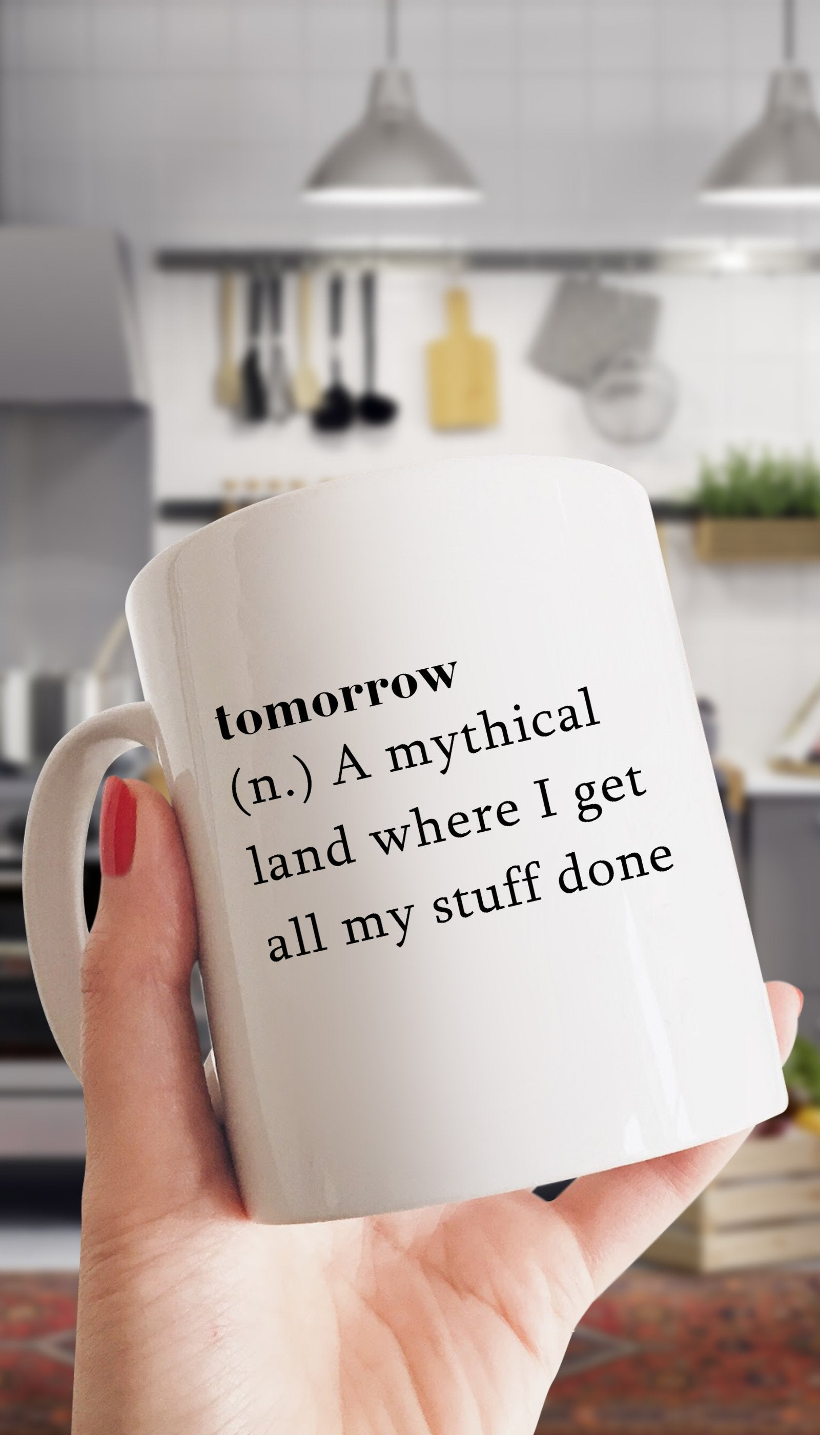 Tomorrow Mug | Sarcastic ME