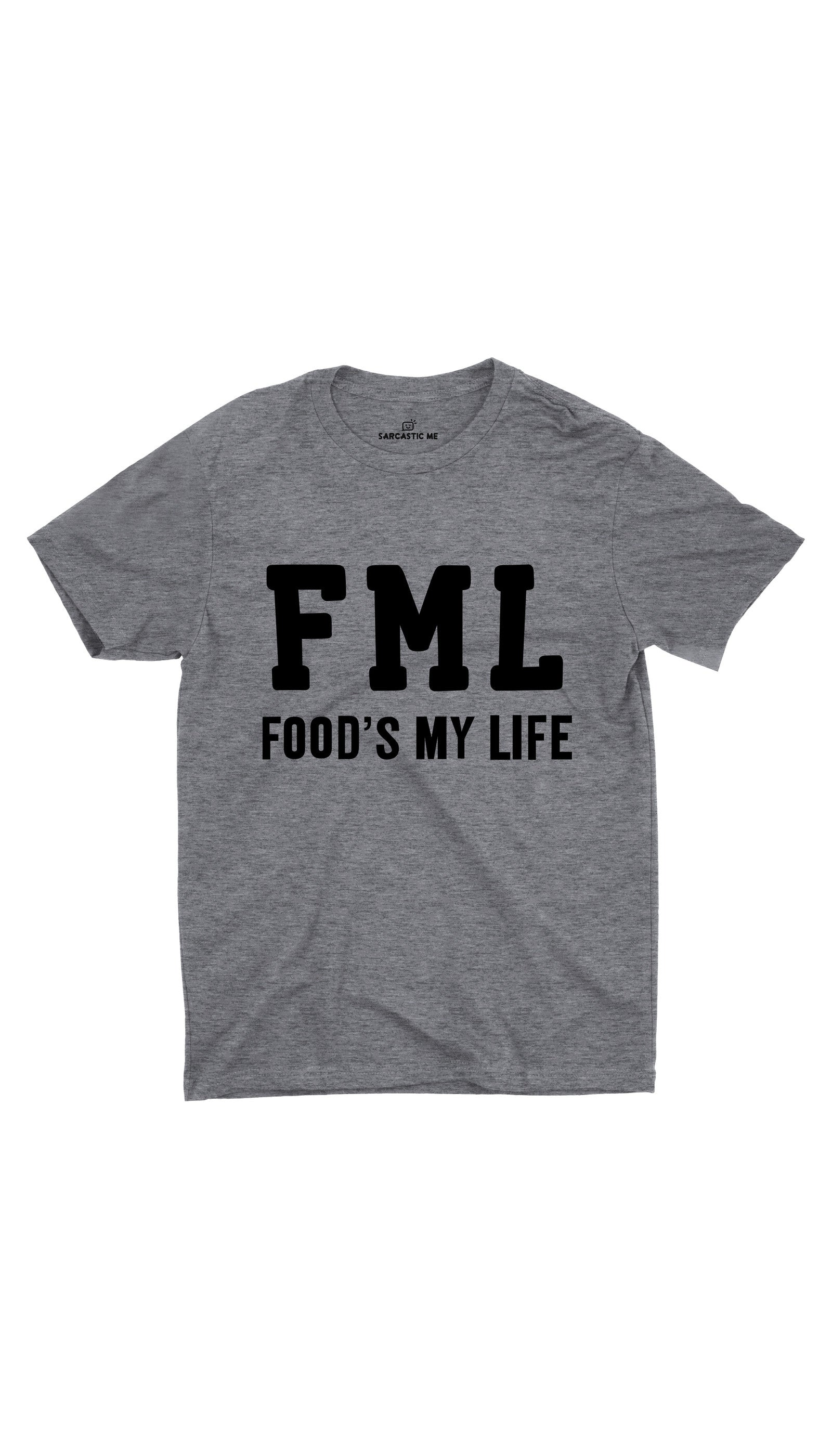 FML Foods My Life Gray Unisex T-shirt | Sarcastic ME