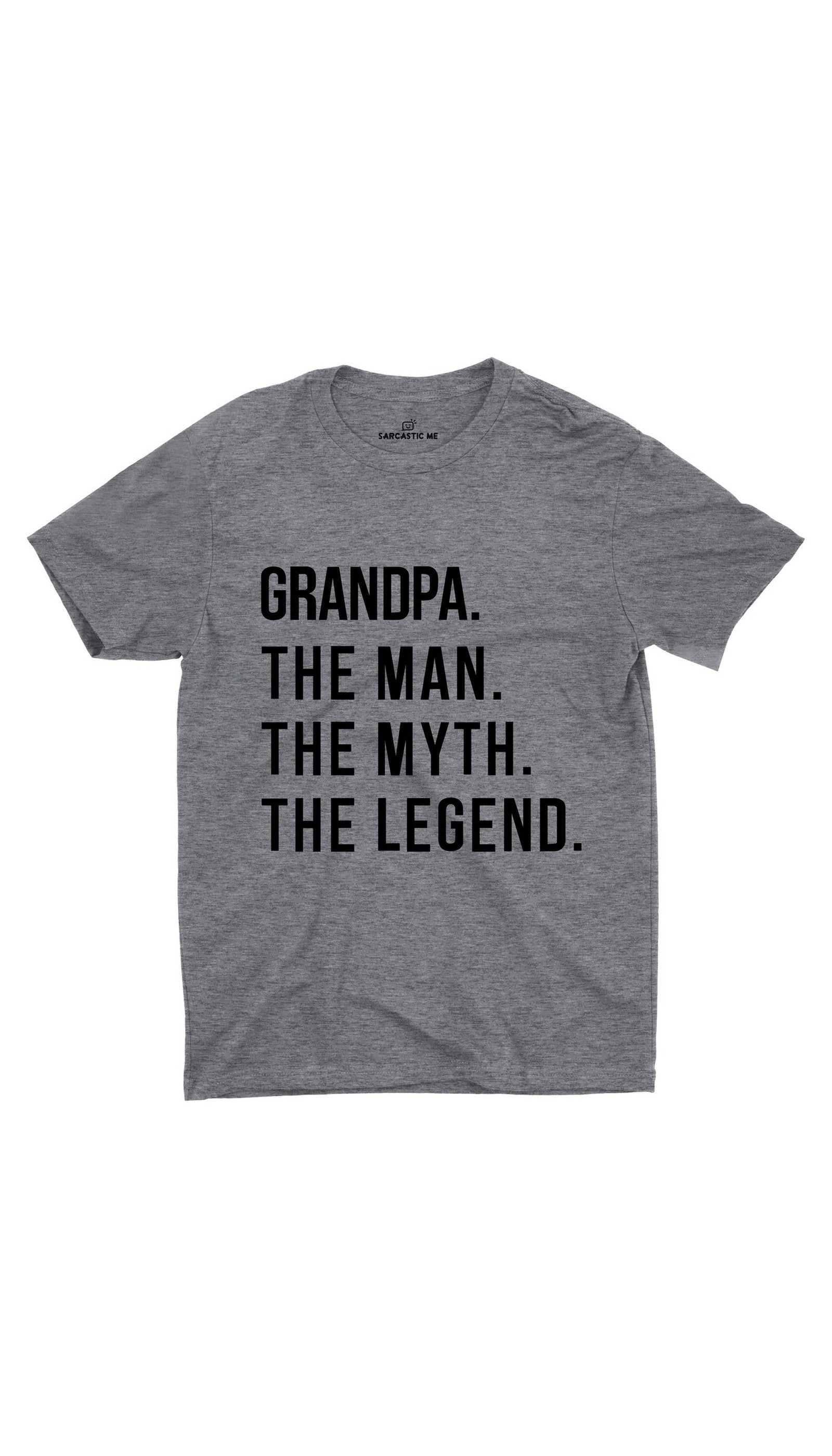 Grandpa The Legend Gray Unisex T-shirt | Sarcastic ME