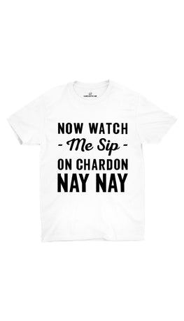 Now Watch Me Sip White Unisex T-shirt | Sarcastic ME