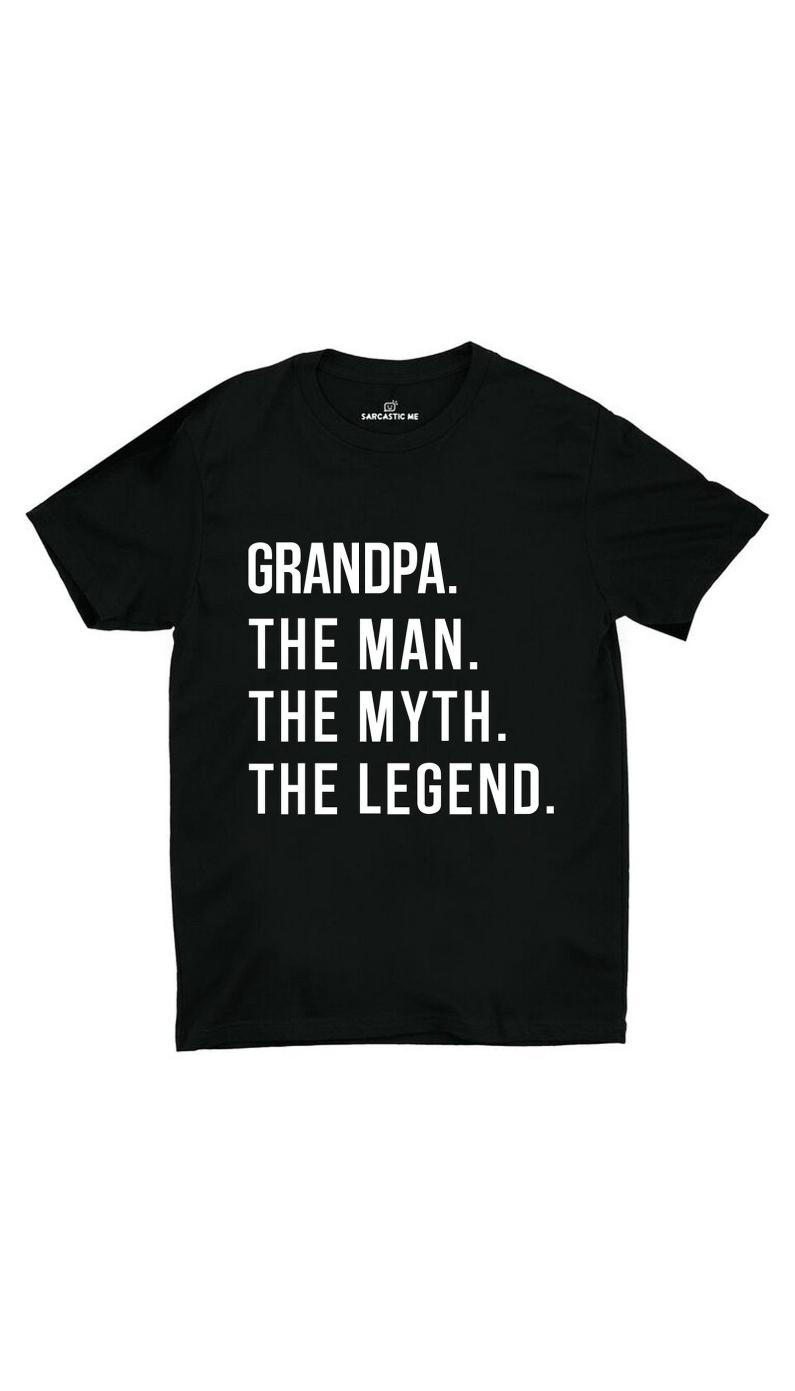 Grandpa The Legend Black Unisex T-shirt | Sarcastic ME