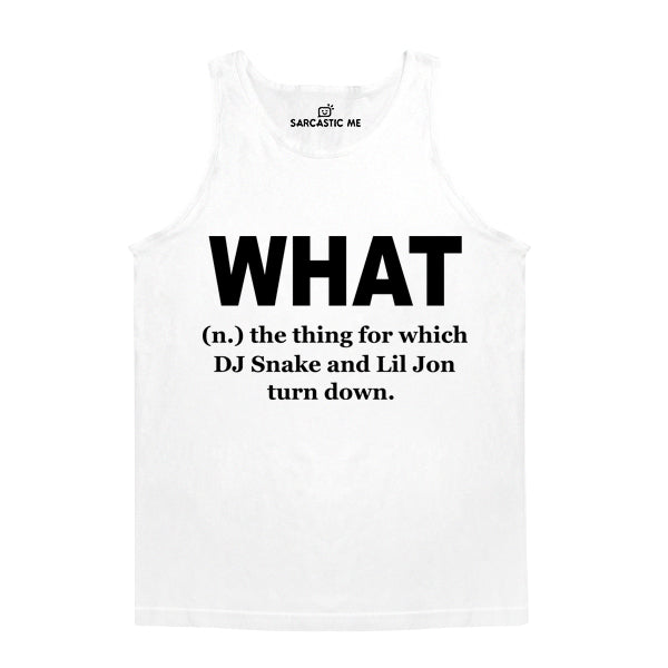 What DJ Snake And Lil John Turn Down White Unisex Tank Top | Sarcastic Me