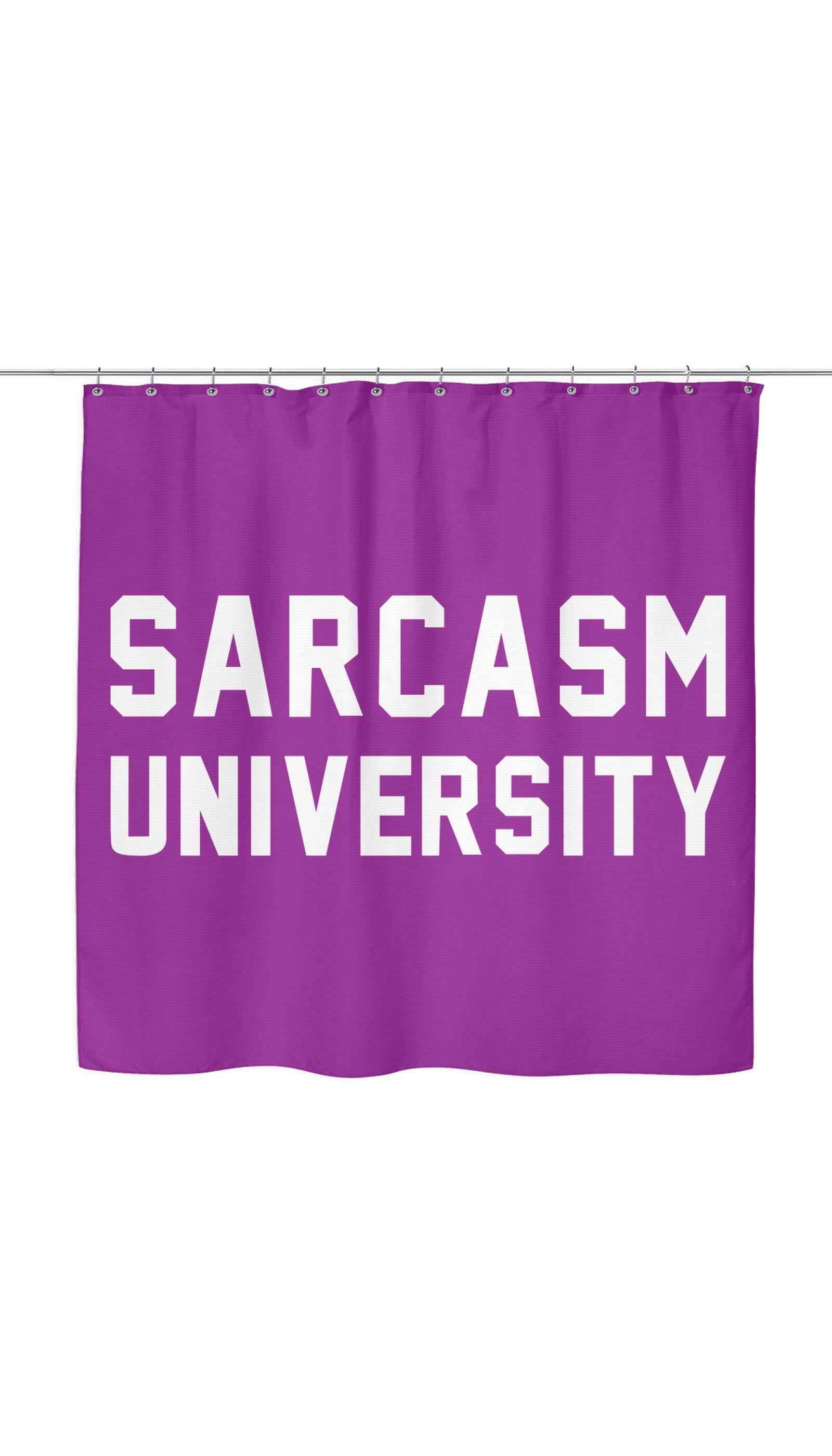 Sarcasm University Shower Curtain