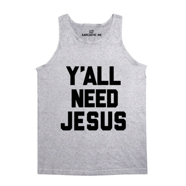Y'all Need Jesus Gray Unisex Tank Top | Sarcastic Me