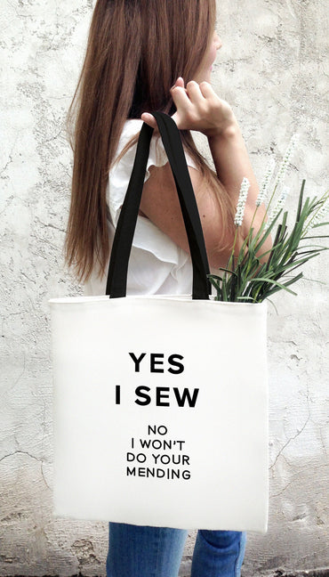Yes I Sew No I Won't Do Your Mending White Tote Bag | Sarcastic Me