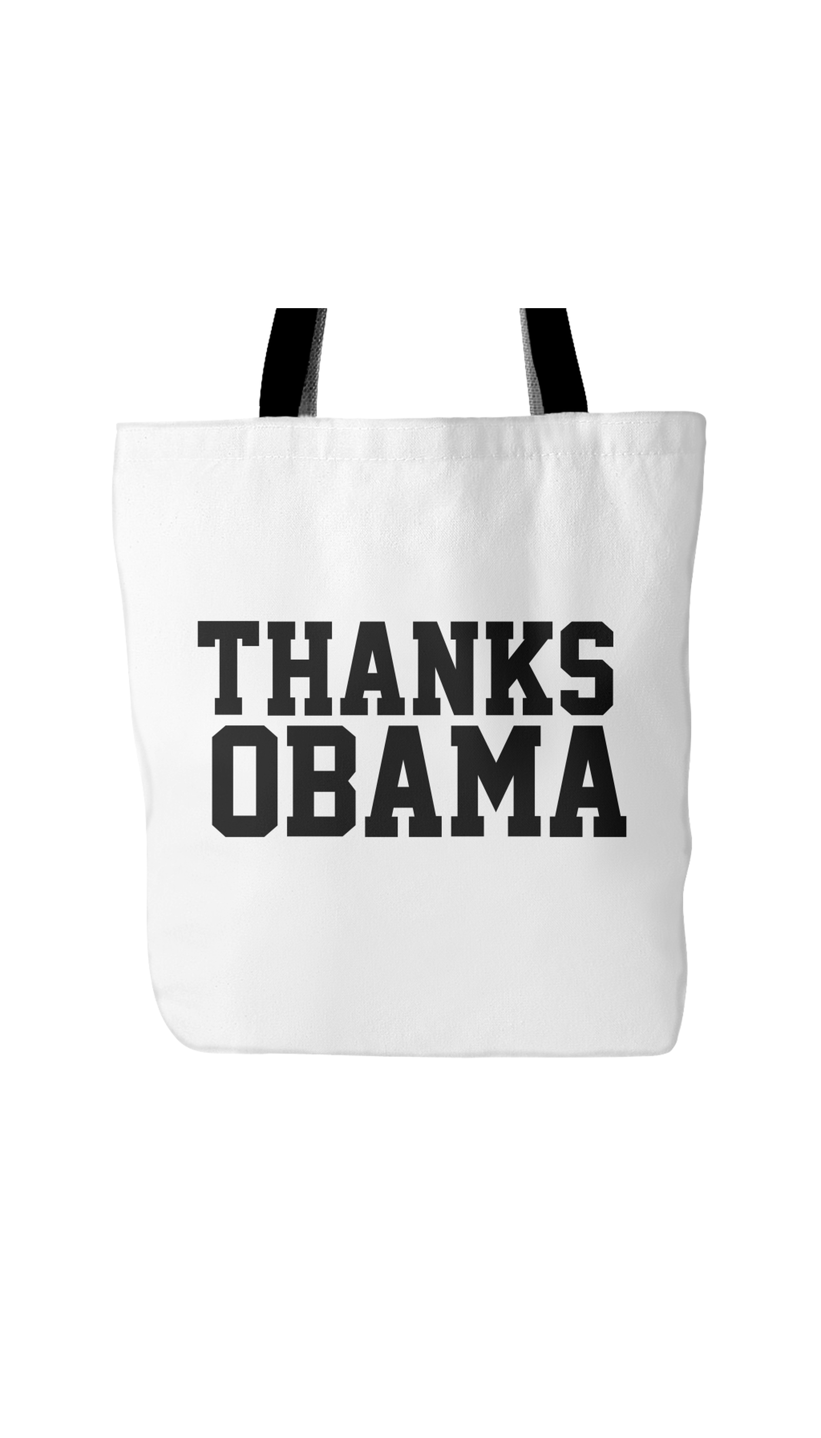 Thanks Obama White Tote Bag | Sarcastic Me