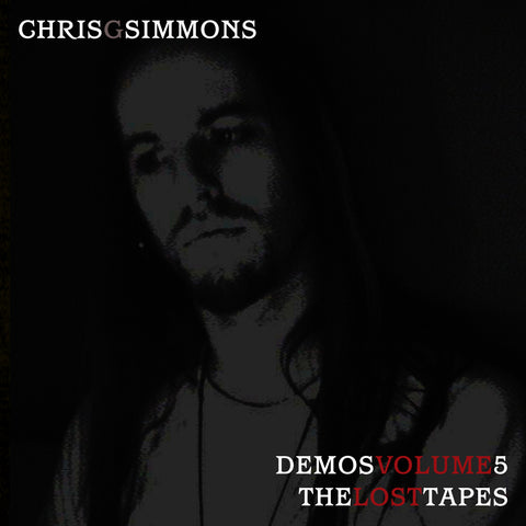 Chris G. Simmons - Demos Volume 5