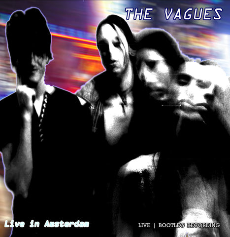 The Vagues - Live In Amsterdam