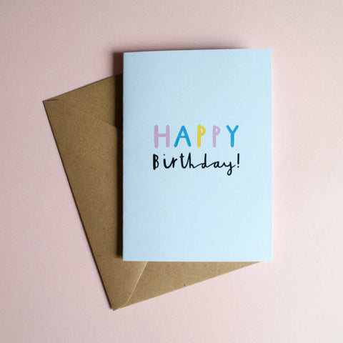 HAPPY BIRTHDAY - A6 Greetings card with envelope - Printed on quality recycled card