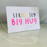 New 'serIOUsly big hug' greetings card - with gold foil, A6 with envelope