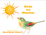 A Shared Wonder, Volume III: Birds and Weather