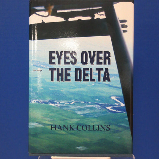 Eyes Over The Delta by Hank Collins