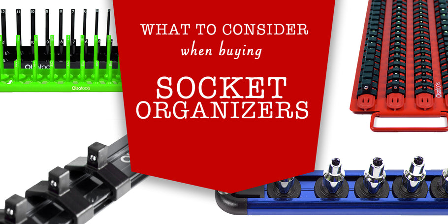 Things To Consider When Buying a Socket Organizer
