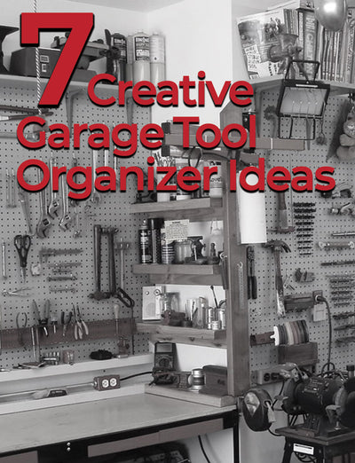 7 Creative Garage Tool Organizer Ideas