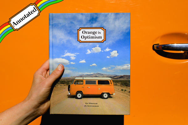 Annotated Copy of Orange is Optimism