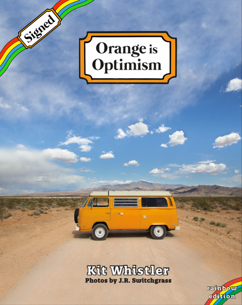 Signed Rainbow Edition - Orange Is Optimism