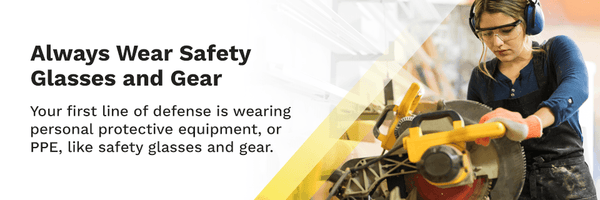 wear-safety-glass-and-protective-equipment