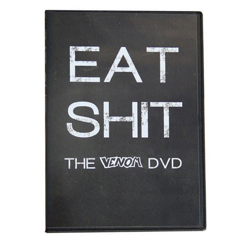 EAT SHIT - The Venom DVD