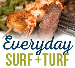 Everyday Surf and Turf