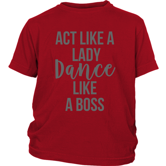 Applause Studio Act Like A Lady youth t-shirt