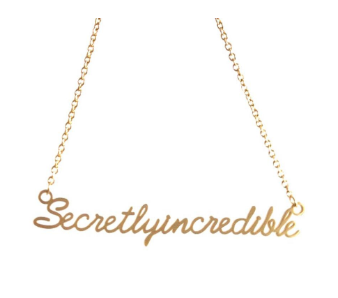 Secretly Incredible Script Necklace- Gold