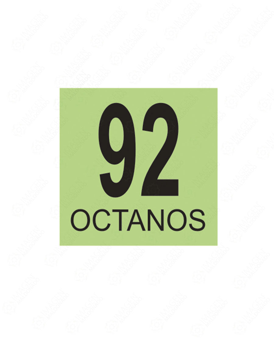 SM 46 OCTANOS 92 PREMIUM CALCOMANIAS PARA DISP CALCOMANIA DISPENSARIO