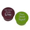 Save Water, Drink Wine & Pour, Drink, Repeat